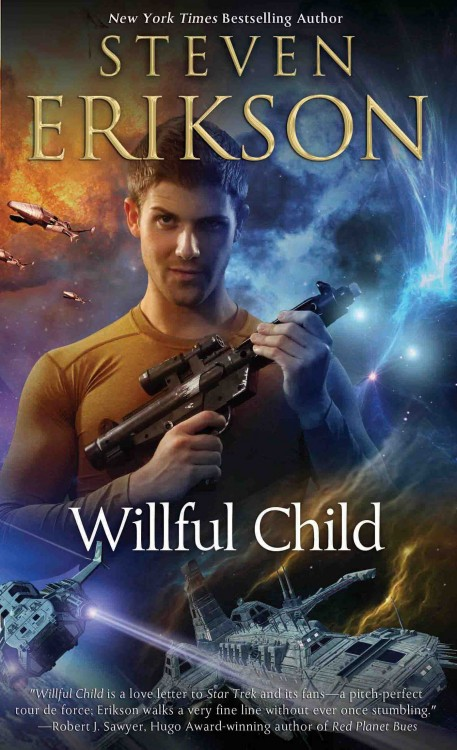 WILLFUL CHILD BY STEVEN ERIKSON: BOOK REVIEW
