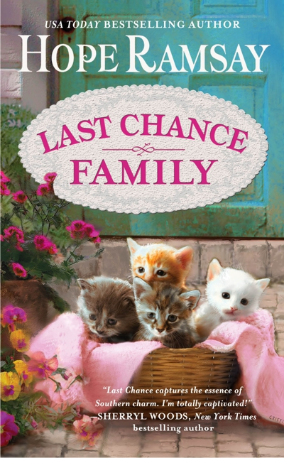 LAST CHANCE FAMILY (LAST CHANCE, BOOK #8) BY HOPE RAMSAY: BOOK REVIEW