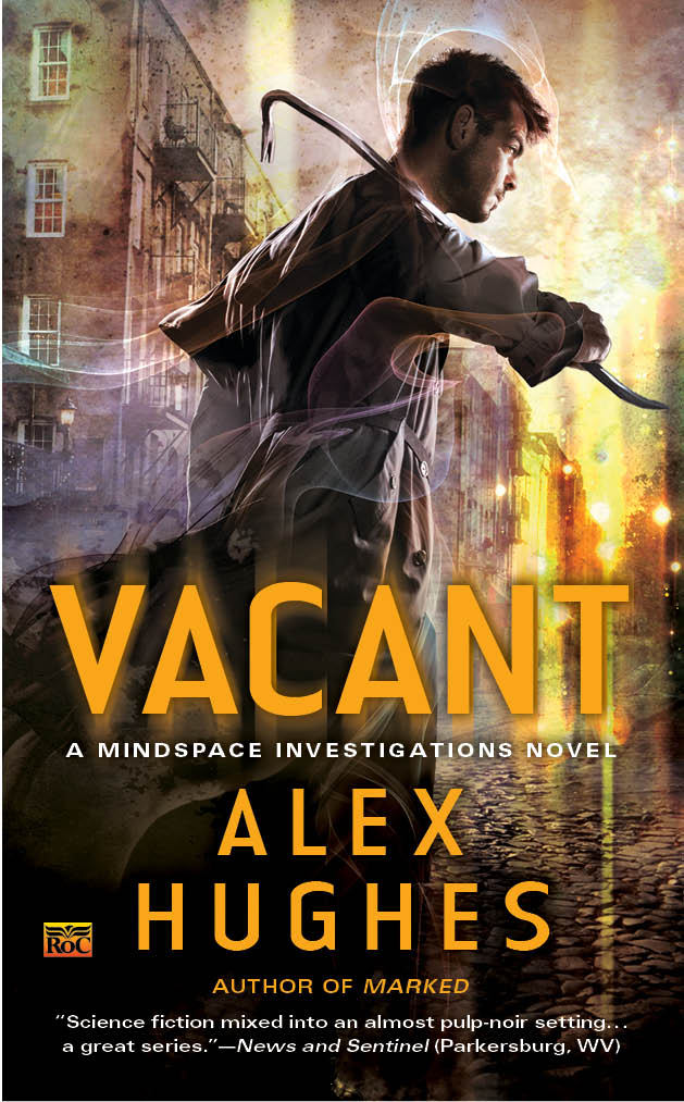 VACANT (MINDSPACE INVESTIGATIONS, BOOK #4) BY ALEX HUGHES: BOOK REVIEW