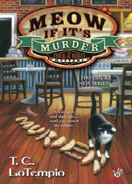 MEOW IF IT'S MURDER (NICK AND NORA MYSTERIES, BOOK #1) BY T.C. LOTEMPIO: BOOK REVIEW