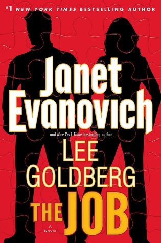 THE JOB (FOX AND O'HARE, BOOK #3) BY JANET EVANOVICH & LEE GOLDBERG: BOOK REVIEW