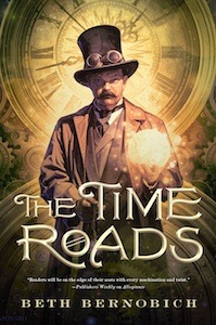 THE TIME ROADS BY BETH BERNOBICH: BOOK REVIEW