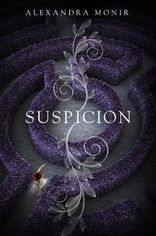 SUSPICION BY ALEXANDRA MONIR: BOOK REVIEW