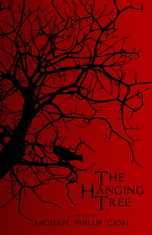 THE HANGING TREE BY MICHAEL PHILLIP CASH: BOOK REVIEW