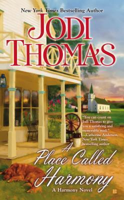 A PLACE CALLED HARMONY (HARMONY PREQUEL) BY JODI THOMAS: BOOK REVIEW