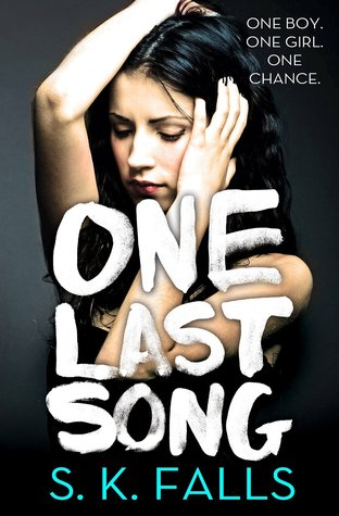 ONE LAST SONG BY S.K. FALLS: BOOK REVIEW