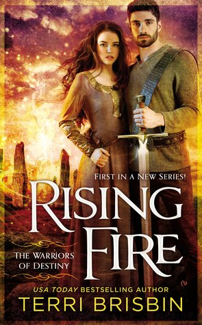 RISING FIRE (STONE CIRCLES, BOOK #1) BY TERRI BRISBIN: BOOK REVIEW
