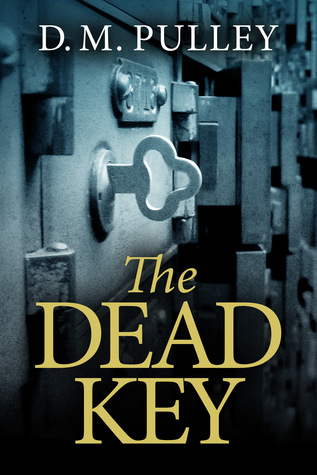 THE DEAD KEY BY D.M. PULLEY: BOOK REVIEW