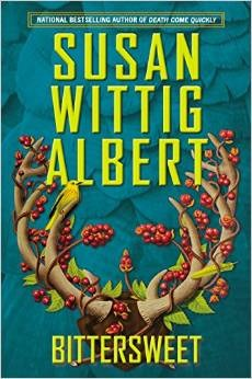 BITTERSWEET (CHINA BAYLES, BOOK #23) BY SUSAN WITTIG ALBERT: BOOK REVIEW