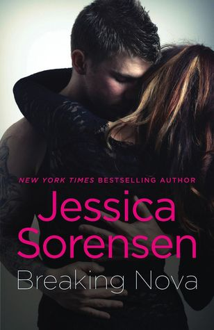 BREAKING NOVA (NOVA, BOOK #1) BY JESSICA SORENSEN: BOOK REVIEW