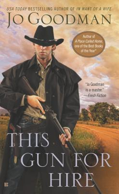 THIS GUN FOR HIRE BY JO GOODMAN: BOOK REVIEW