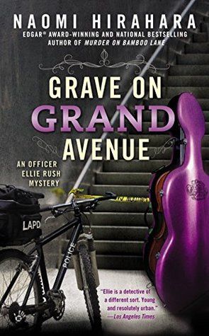 GRAVE ON GRAND AVENUE (AN OFFICE ELLIE RUSH MYSTERY, BOOK #2) BY NAOMI HIRAHARA: BOOK REVIEW