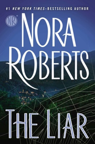 THE LIAR BY NORA ROBERTS: BOOK REVIEW