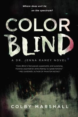 COLOR BLIND (DR. JENNA RAMEY, BOOK #1) BY COLBY MARSHALL: BOOK REVIEW