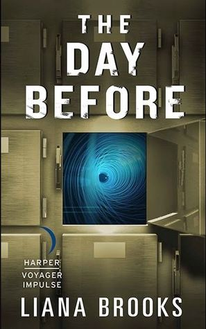 THE DAY BEFORE (JANE DOE, #1) BY LIANA BROOKS: BOOK REVIEW