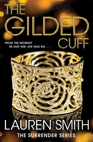 THE GILDED CUFF (SURRENDER, BOOK #1) BY LAUREN SMITH: BOOK REVIEW