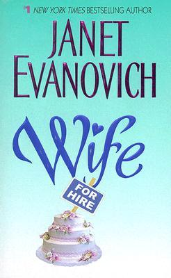 WIFE FOR HIRE (ELSIE HAWKINS #3) BY JANET EVANOVICH: BOOK REVIEW
