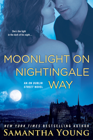 MOONLIGHT ON NIGHTINGALE WAY (ON DUBLIN STREET NOVEL, BOOK#6) BY SAMANTHA YOUNG: BOOK REVIEW