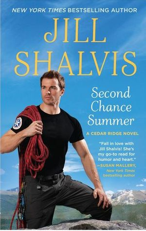 SECOND CHANCE SUMMER (CEDAR RIDGE, BOOK #1) BY JILL SHALVIS: BOOK REVIEW