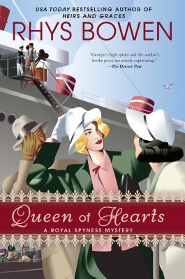 QUEEN OF HEARTS (HER ROYAL SPYNESS, BOOK #8) BY RHYS BOWEN: BOOK REVIEW