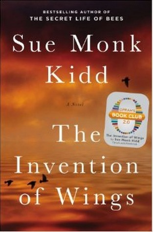 THE INVENTION OF WINGS BY SUE MONK KIDD: BOOK REVIEW
