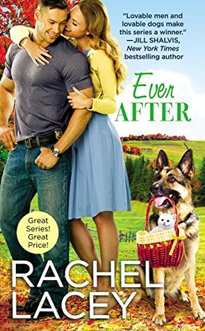 EVER AFTER (LOVE TO THE RESCUE, BOOK #3) BY RACHEL LACEY: BOOK REVIEW