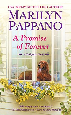 A PROMISE OF FOREVER (TALLGRASS SERIES, BOOK #4) BY MARILYN PAPPANO: BOOK REVIEW