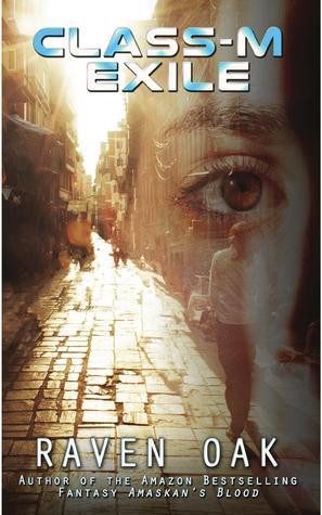 CLASS-M EXILE BY RAVEN OAK: BOOK REVIEW