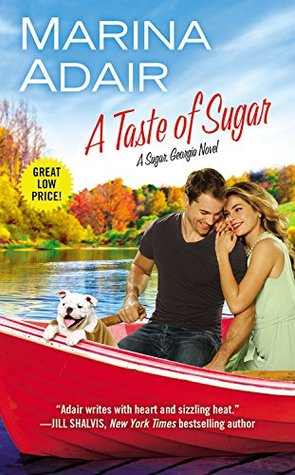 A TASTE OF SUGAR (SUGAR, GEORGIA, BOOK #3) BY MARINA ADAIR: BOOK REVIEW