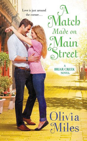 MATCH MADE ON MAIN STREET (BRIAR CREEK, BOOK #2) BY OLIVIA MILES: BOOK REVIEW