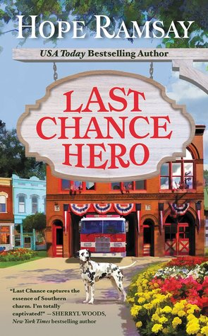 LAST CHANCE HERO (LAST CHANCE, BOOK #9) BY HOPE RAMSAY: BOOK REVIEW