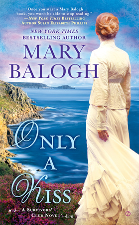 ONLY A KISS (THE SURVIVORS' CLUB, BOOK #6) BY MARY BALOGH: BOOK REVIEW