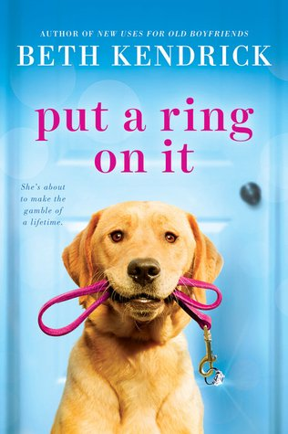 PUT A RING ON IT (BLACK DOG BAY, BOOK #3) BY BETH KENDRICK: BOOK REVIEW