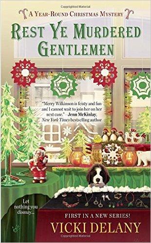 REST YE MURDERED GENTLEMEN (YEAR ROUND CHRISTMAS MYSTERY, #1): BOOK REVIEW