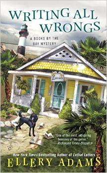 WRITING ALL WRONGS (A BOOKS BY THE BAY MYSTERY #7)  BY ELLERY ADAMS: BOOK REVIEW