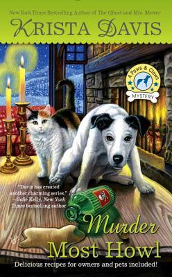 MURDER MOST HOWL (PAWS AND CLAWS MYSTERY #3) BY KRISTA DAVIS: BOOK REVIEW