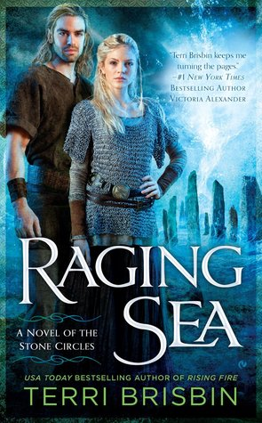 RAGING SEA (STONE CIRCLES, BOOK #2) BY TERRI BRISBIN: BOOK REVIEW