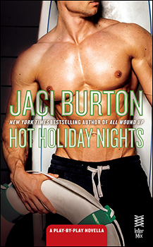 HOT HOLIDAY NIGHTS (PLAY-BY-PLAY, BOOK #10.5) BY JACI BURTON: BOOK REVIEW