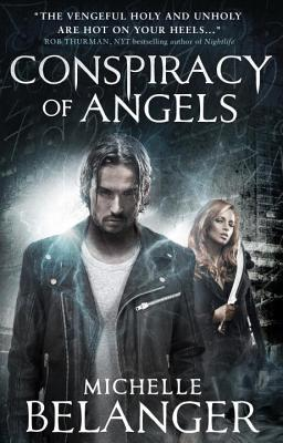 CONSPIRACY OF ANGELS: A NOVEL OF THE SHADOWSIDE (SHADOWSIDE, BOOK #1) BY MICHELLE BELANGER
