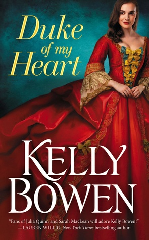 DUKE OF MY HEART (SEASON FOR SCANDAL, BOOK #1) BY KELLY BOWEN: BOOK REVIEW