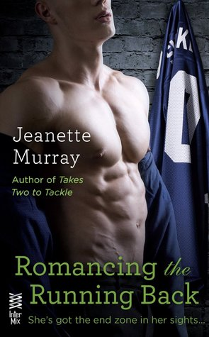 ROMANCING THE RUNNING BACK (SANTA FE BOBCATS #4) BY JEANETTE MURRAY: BOOK REVIEW
