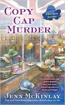 COPY CAP MURDER (A HAT SHOP MYSTERY #4) BY JENN McKINLAY: BOOK REVIEW