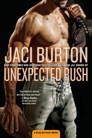 UNEXPECTED RUSH (PLAY BY PLAY, BOOK #11) BY JACI BURTON: BOOK REVIEW