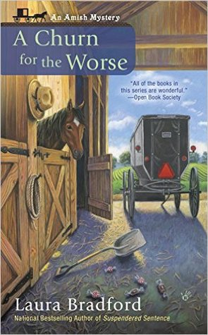 A CHURN FOR THE WORSE (AN AMISH MYSTERY, BOOK #5) BY LAURA BRADFORD: BOOK REVIEW