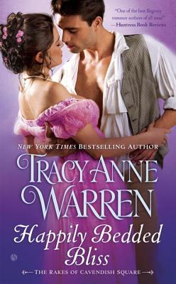 HAPPILY BEDDED BLISS BY TRACY ANNE WARREN: BOOK REVIEW