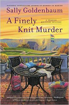 A FINELY KNIT MURDER (SEASIDE KNITTERS MYSTERY, BOOK #9) BY SALLY GOLDENBAUM: BOOK REVIEW