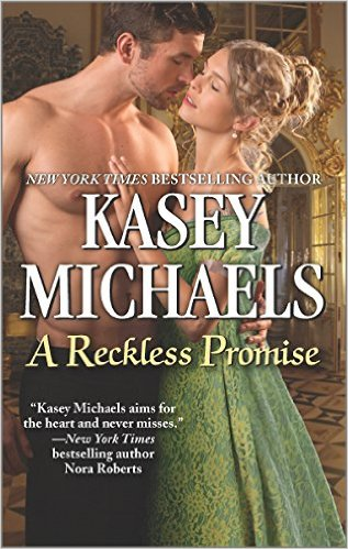A RECKLESS PROMISE BY KASEY MICHAELS: BLOG TOUR