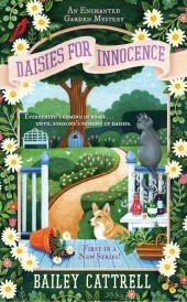 DAISIES FOR INNOCENCE (ENCHANTED GARDEN MYSTERY #1) BY BAILEY CATTRELL: BOOK REVIEW