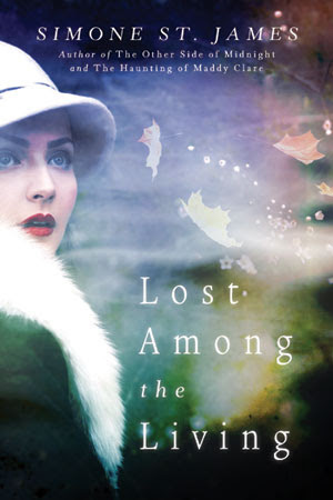 LOST AMONG THE LIVING BY SIMONE ST. JAMES: BOOK REVIEW