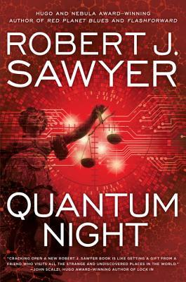 QUANTUM NIGHT BY ROBERT J. SAWYER: BOOK REVIEW